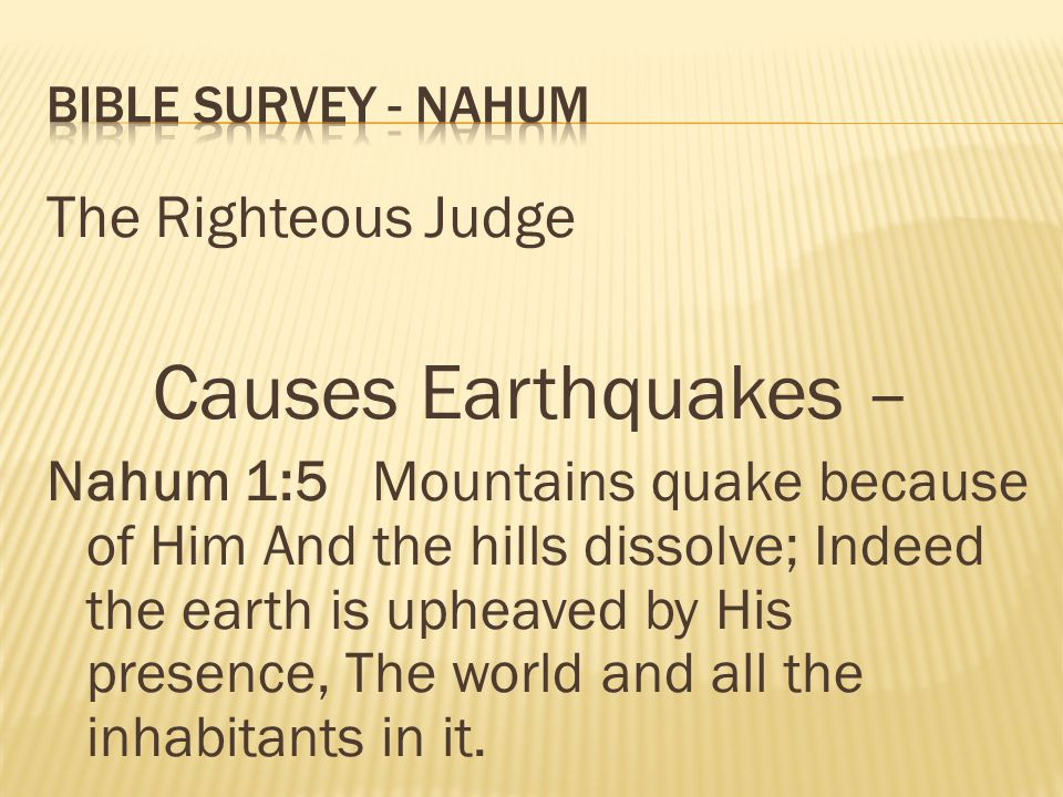 Causes Earthquakes – The Righteous Judge