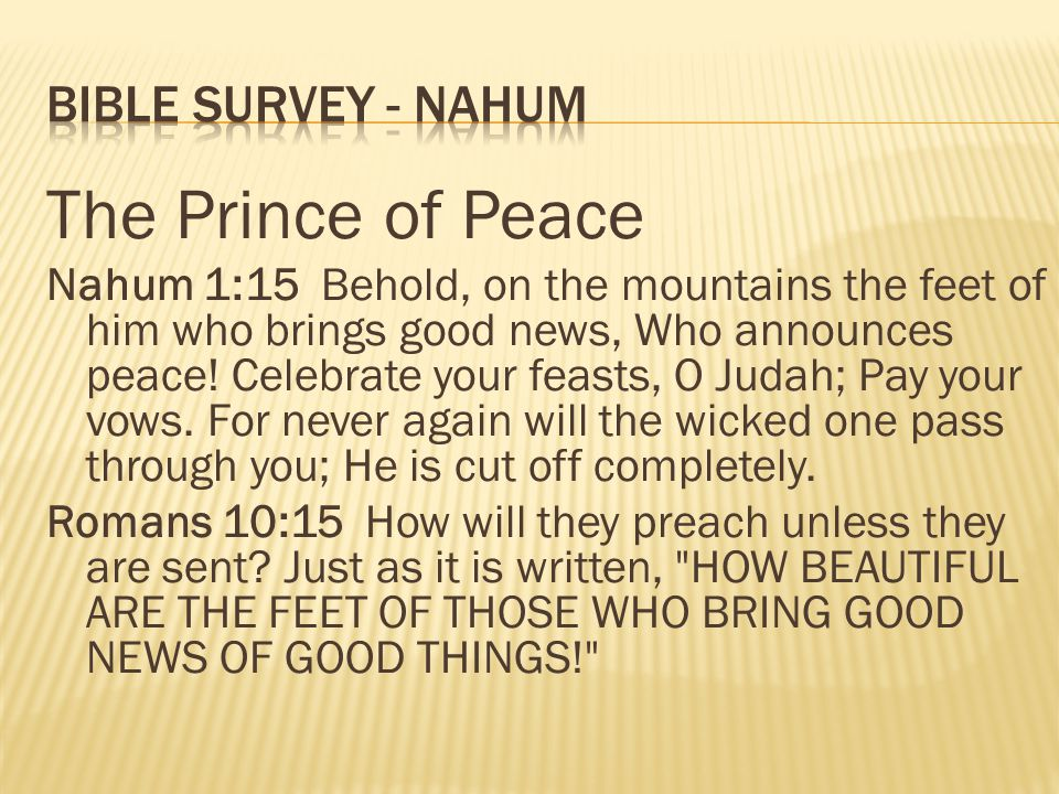 The Prince of Peace Bible survey - Nahum