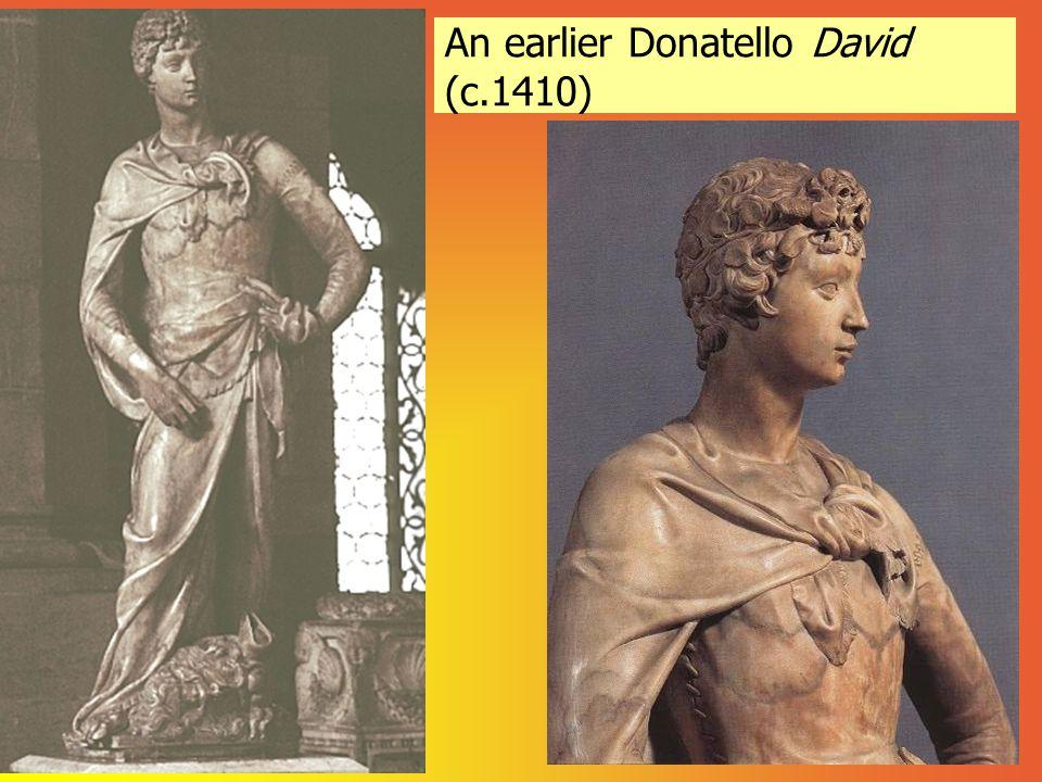 An earlier Donatello David (c.1410)