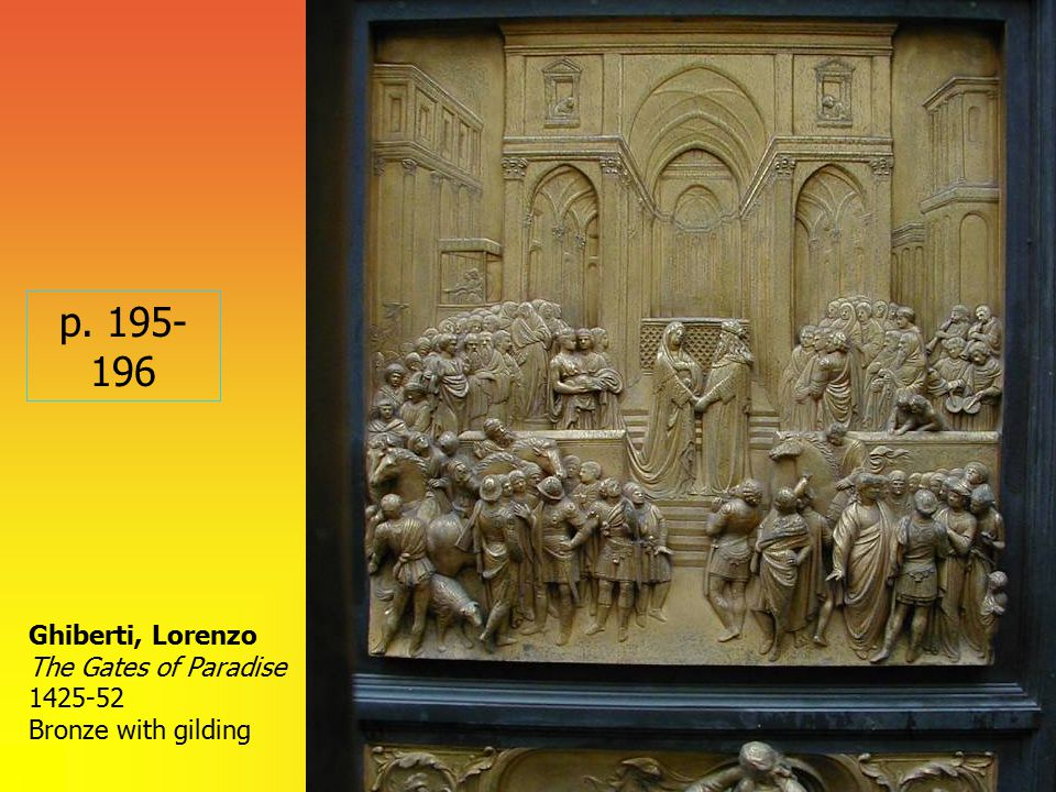 Ghiberti, Lorenzo The Gates of Paradise 1425-52 Bronze with gilding