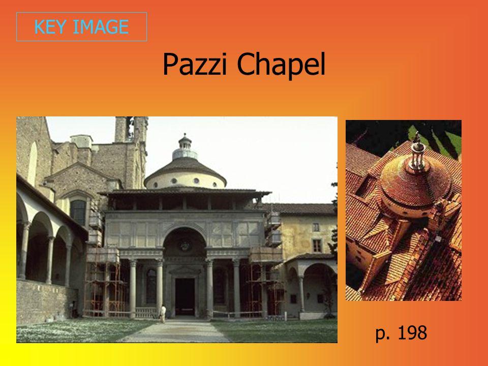KEY IMAGE Pazzi Chapel p. 198