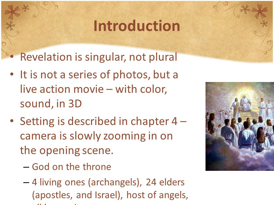 Introduction Revelation is singular, not plural