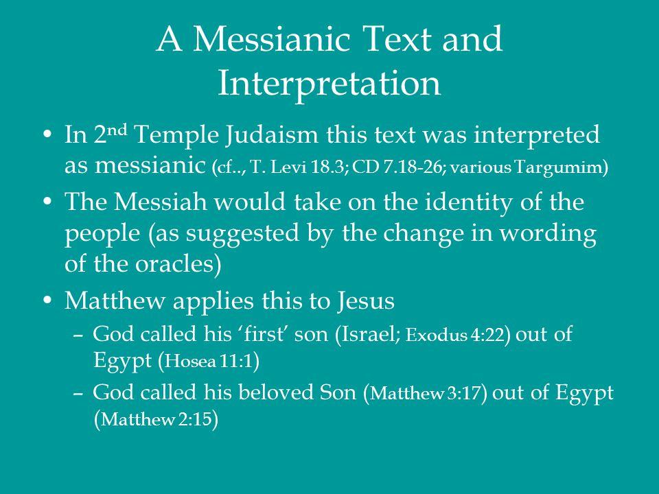 A Messianic Text and Interpretation