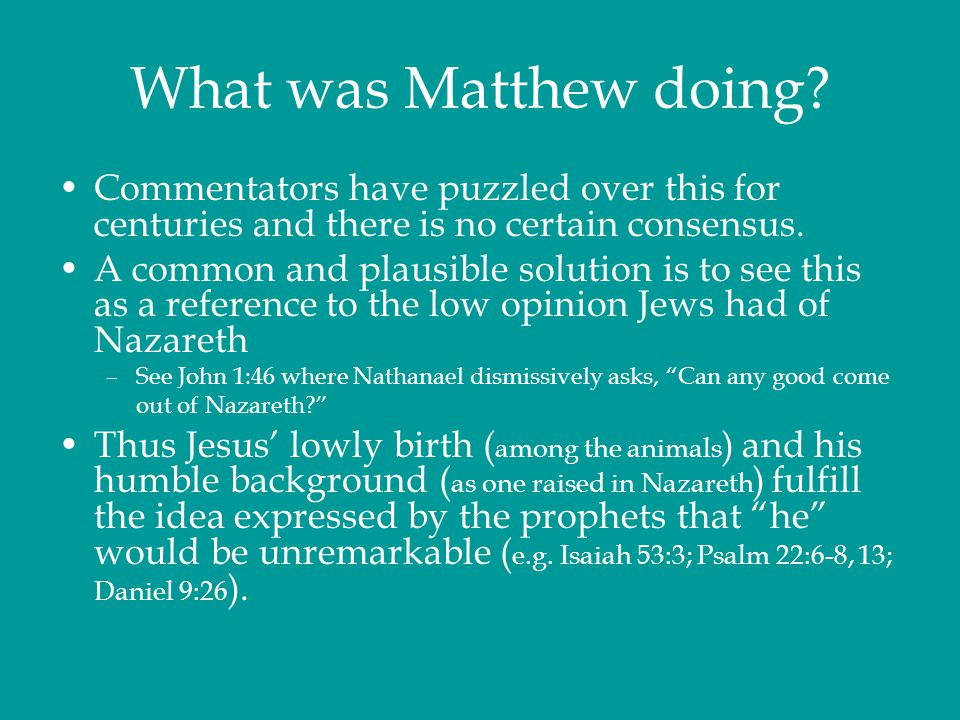 What was Matthew doing Commentators have puzzled over this for centuries and there is no certain consensus.
