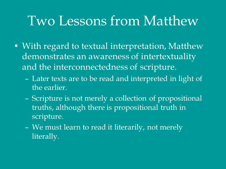 Two Lessons from Matthew