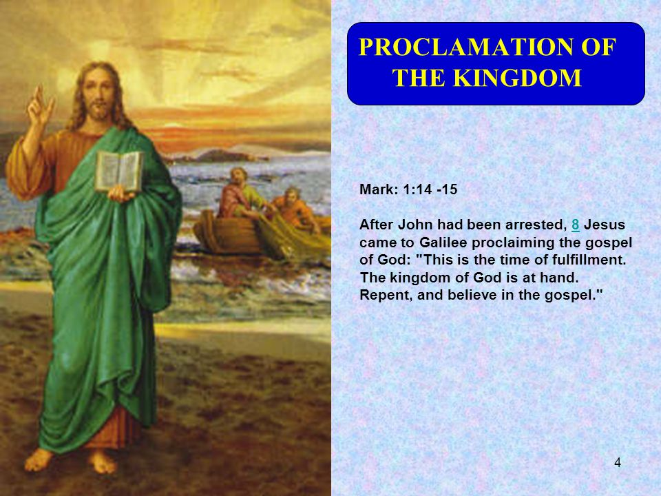 PROCLAMATION OF THE KINGDOM