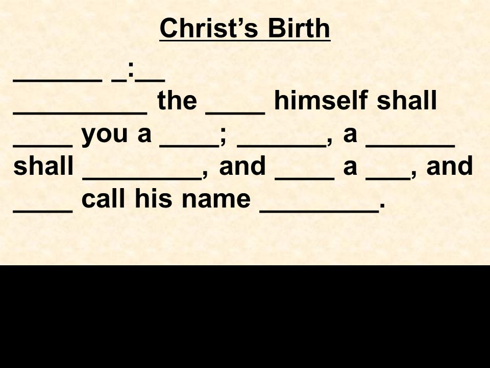 Christ's Birth ______ _:__
