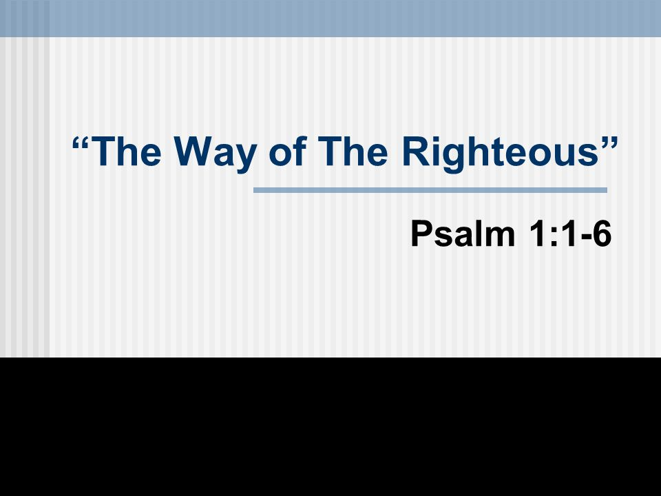 The Way of The Righteous