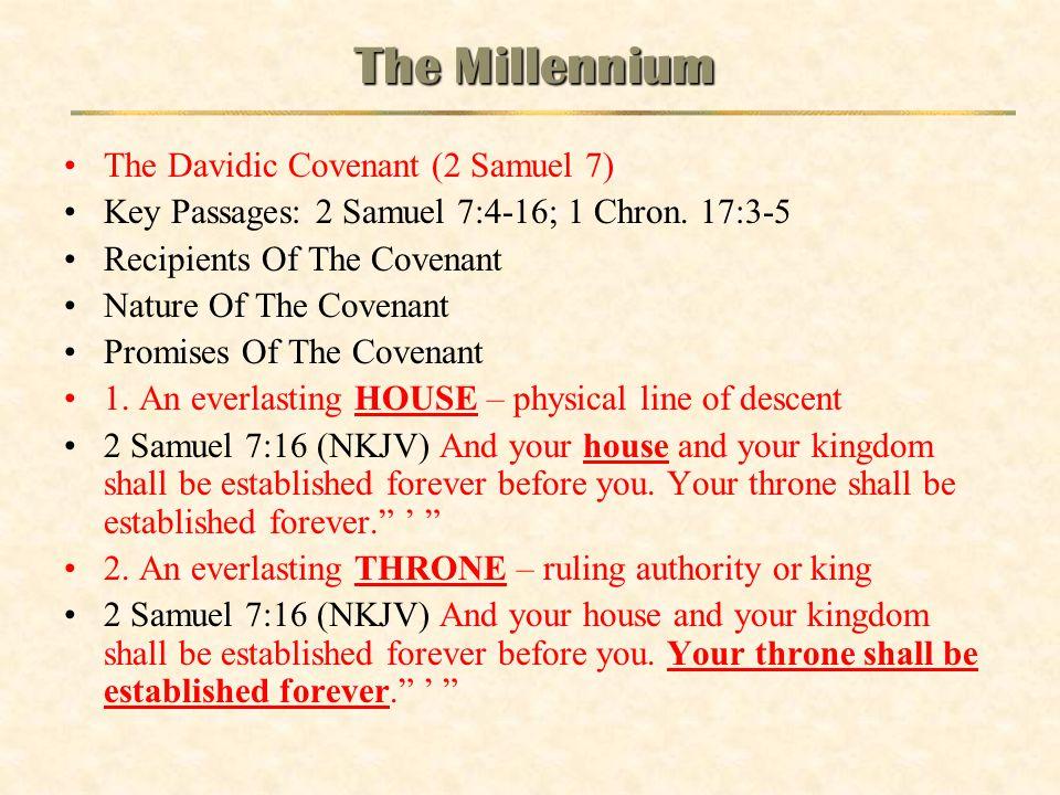 The Millennium The Davidic Covenant (2 Samuel 7)