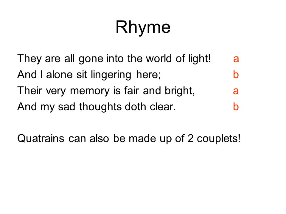 Rhyme They are all gone into the world of light! a