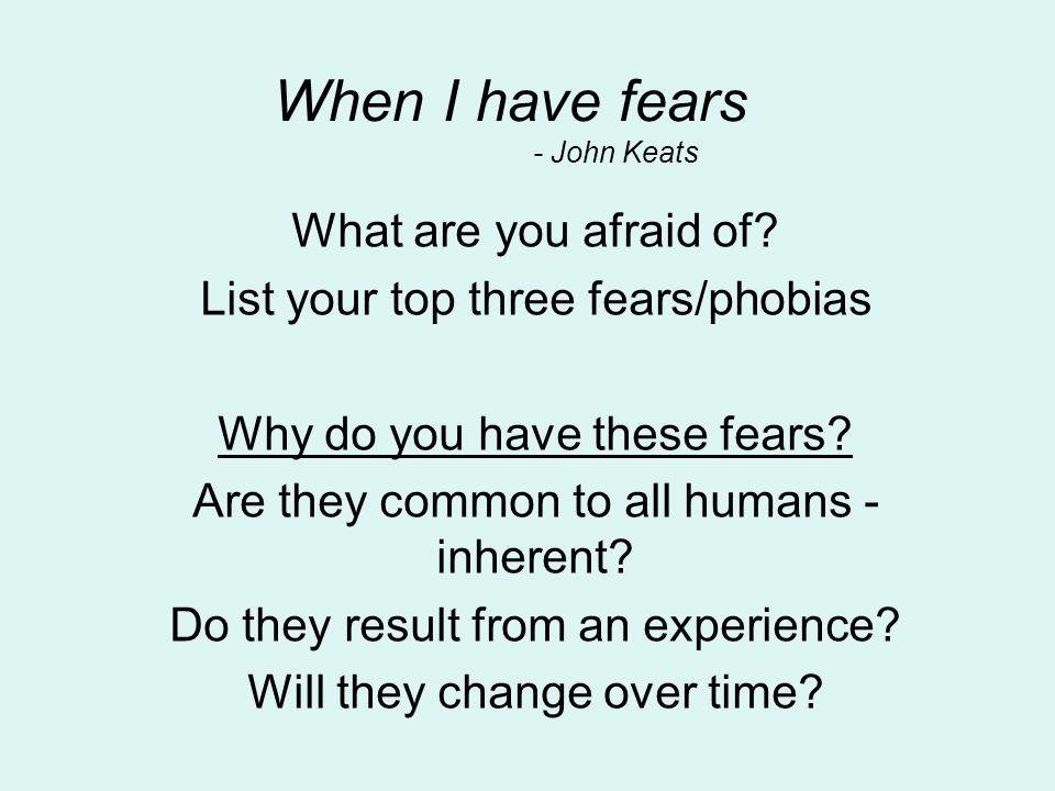 When I have fears - John Keats