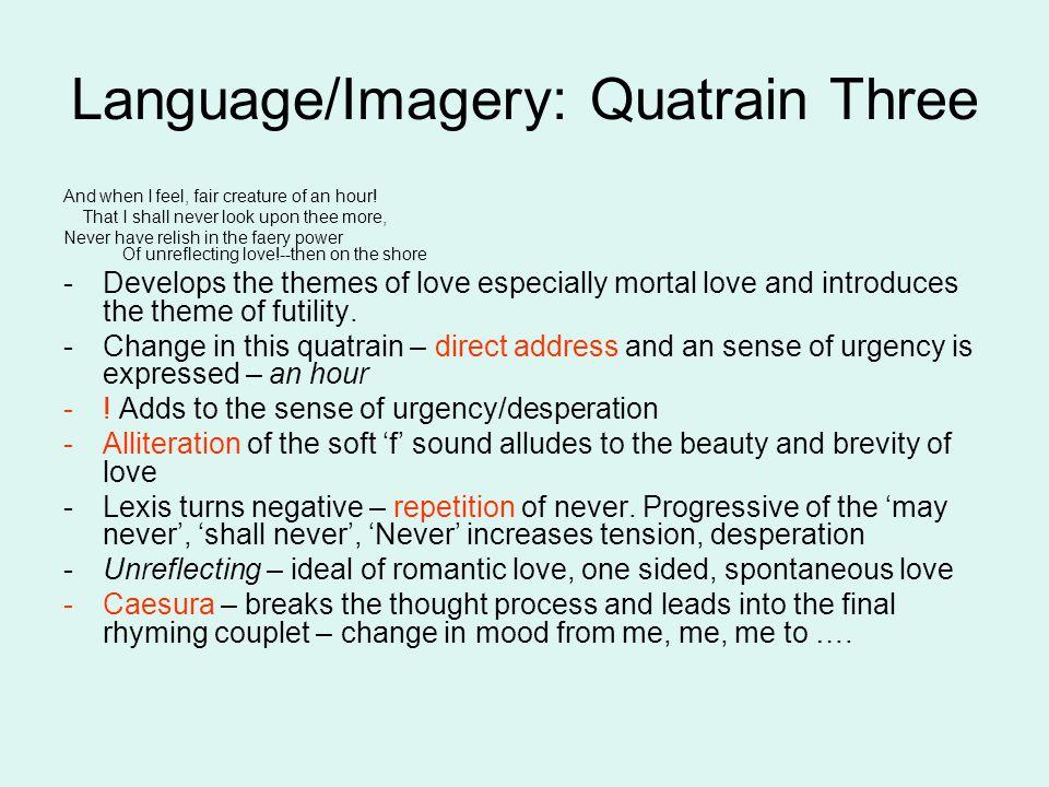 Language/Imagery: Quatrain Three