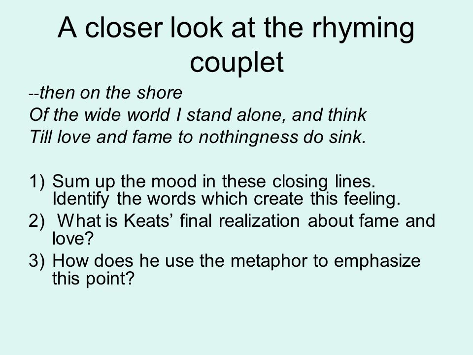 A closer look at the rhyming couplet
