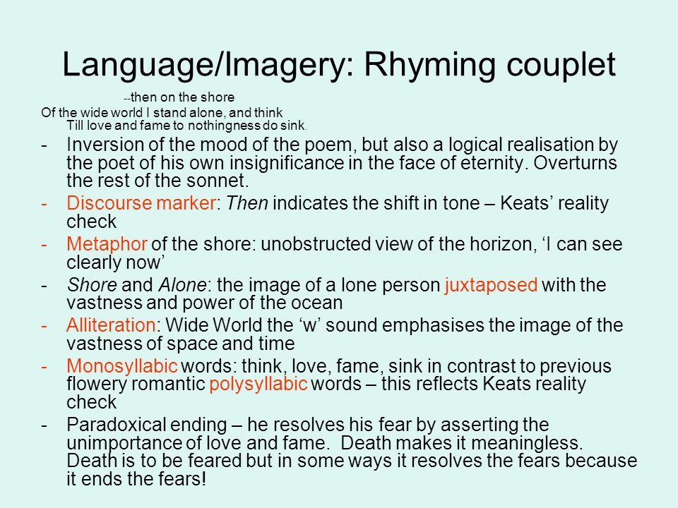 Language/Imagery: Rhyming couplet