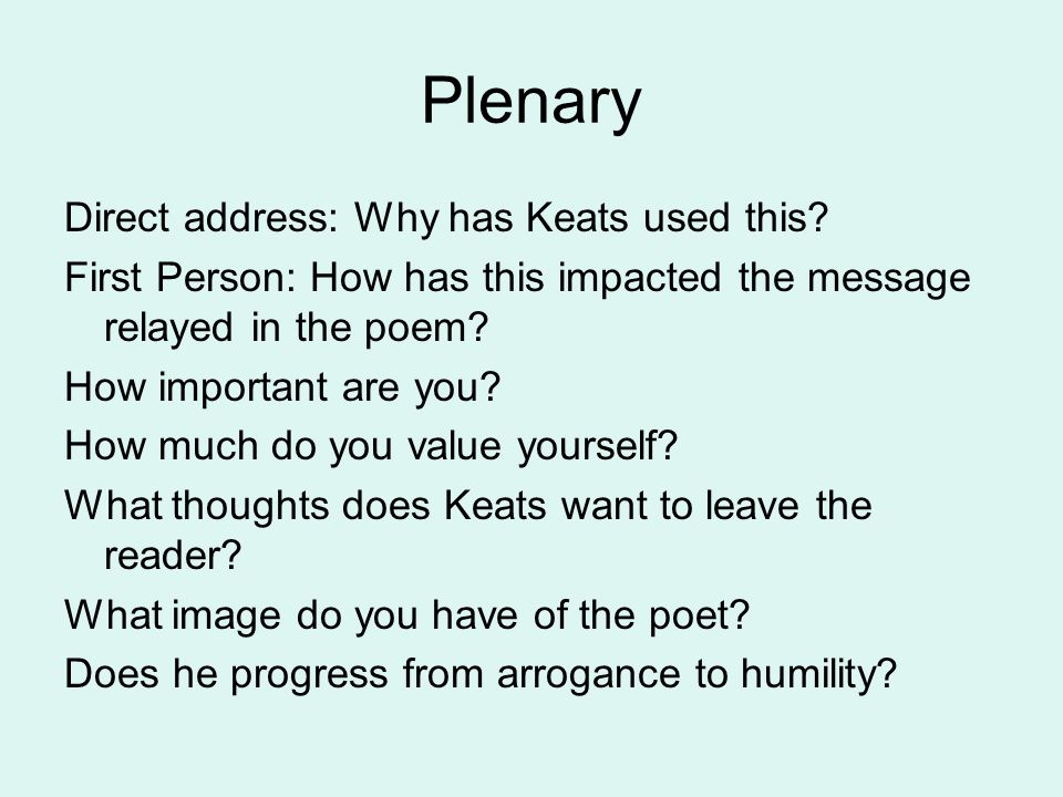 Plenary Direct address: Why has Keats used this