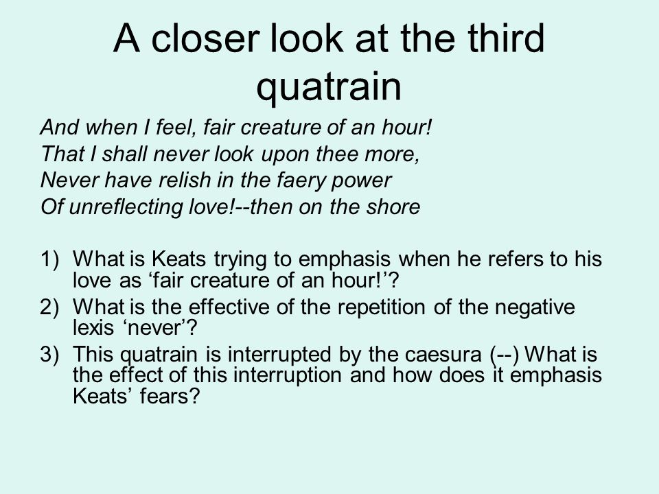 A closer look at the third quatrain