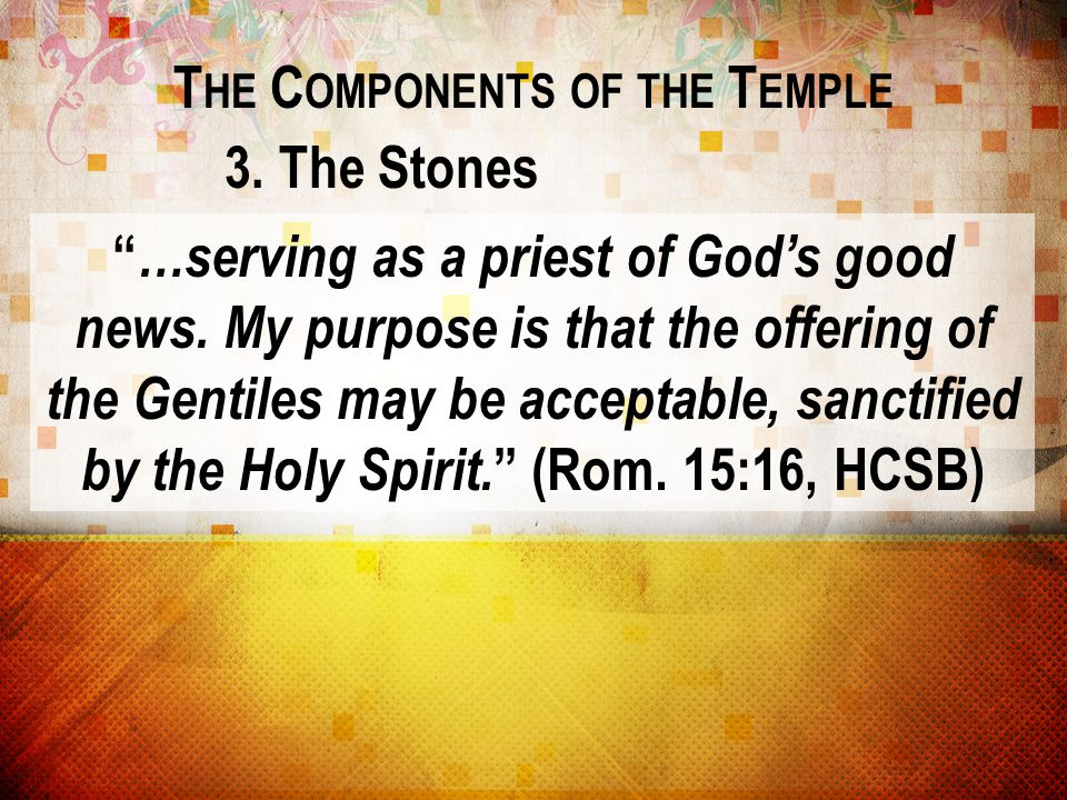 The Components of the Temple