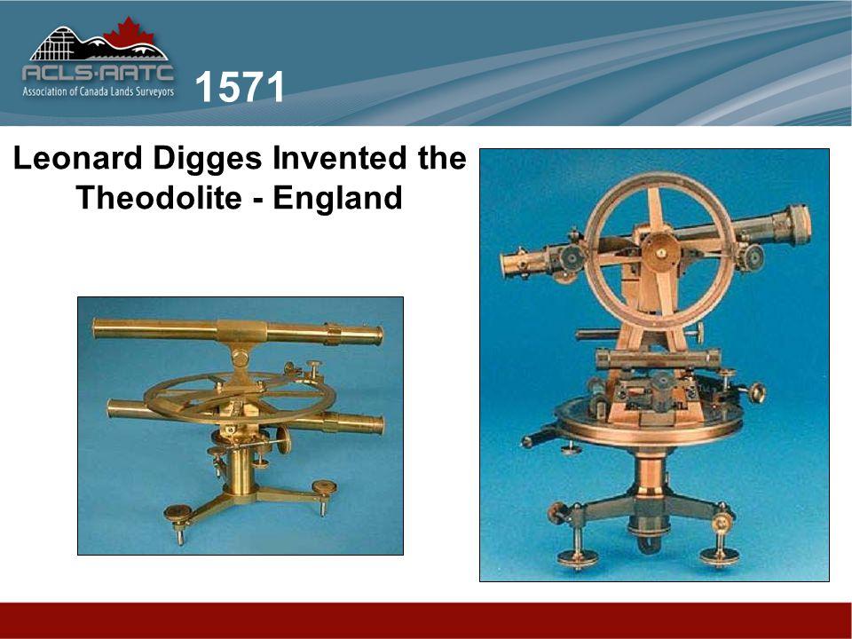 Leonard Digges Invented the Theodolite - England