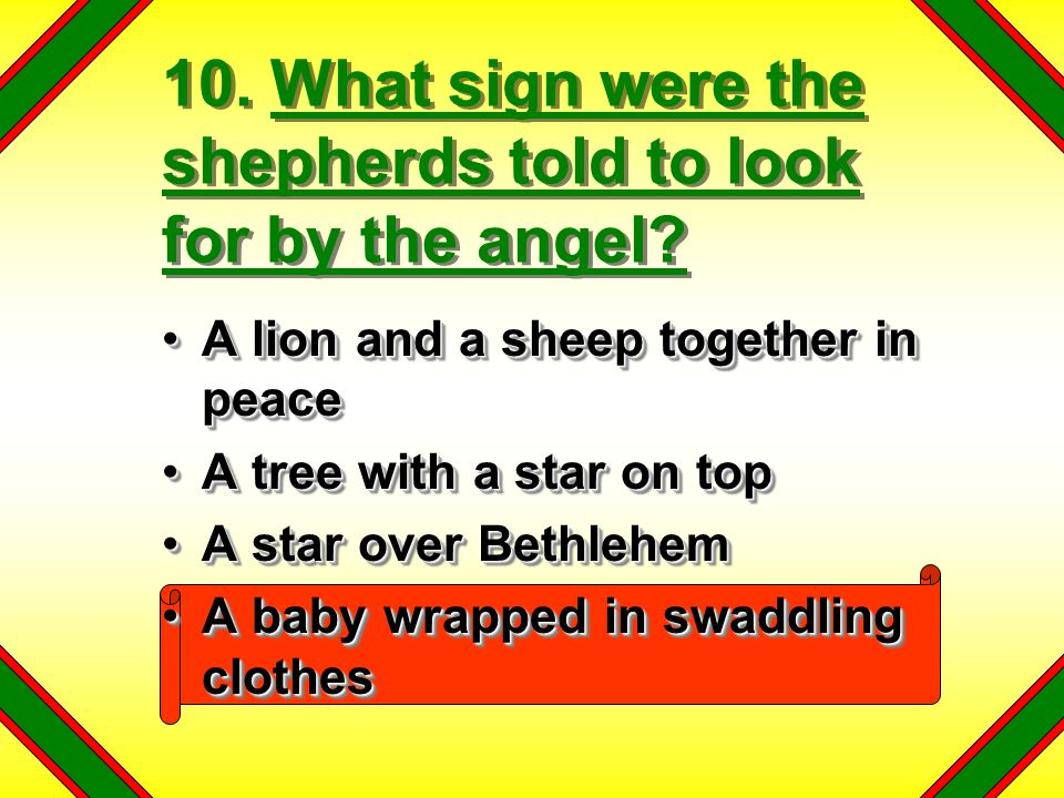 10. What sign were the shepherds told to look for by the angel
