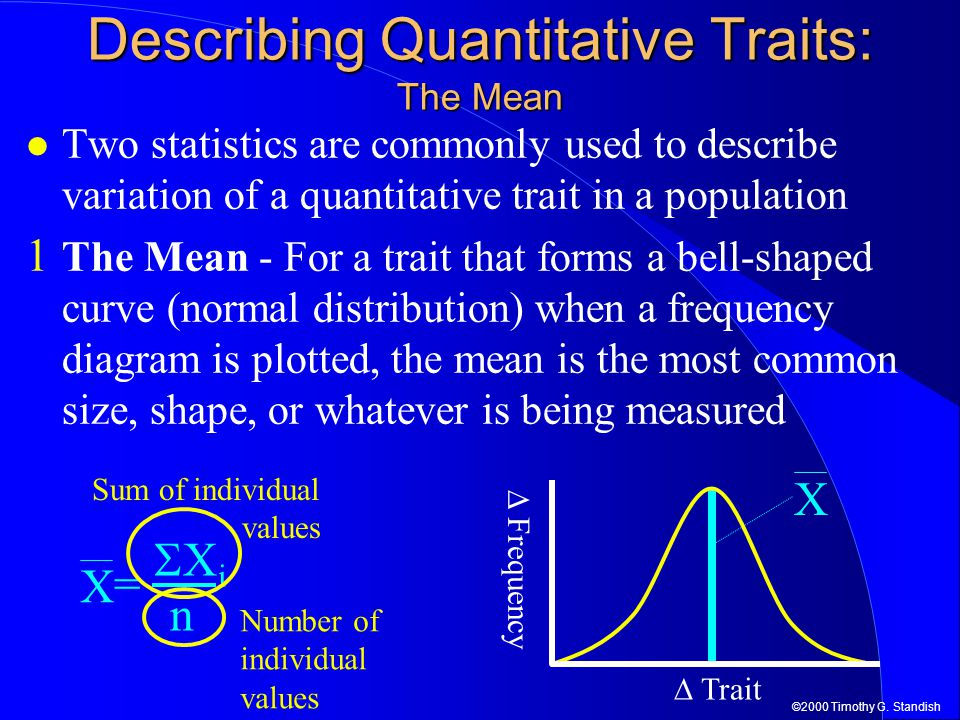Describing Quantitative Traits: The Mean