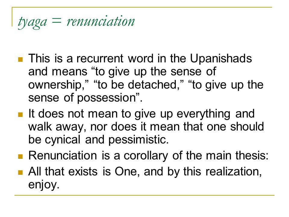 tyaga = renunciation
