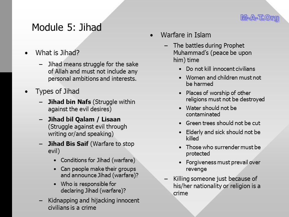 Module 5: Jihad M-A-T.Org Warfare in Islam What is Jihad
