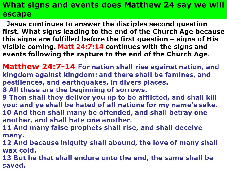 What signs and events does Matthew 24 say we will escape