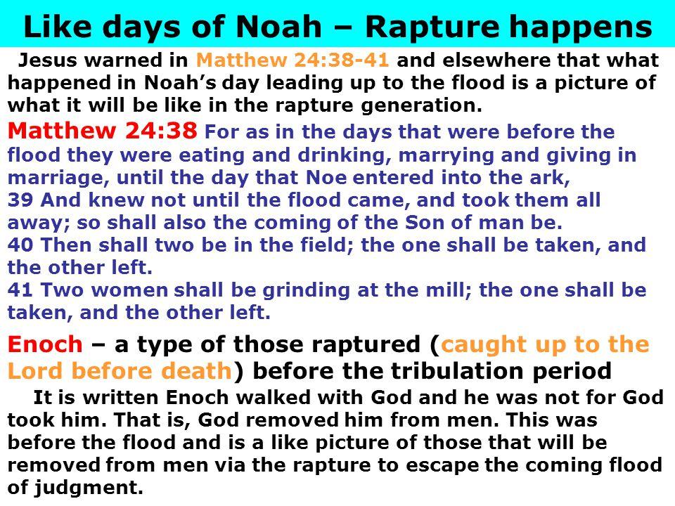 Like days of Noah – Rapture happens