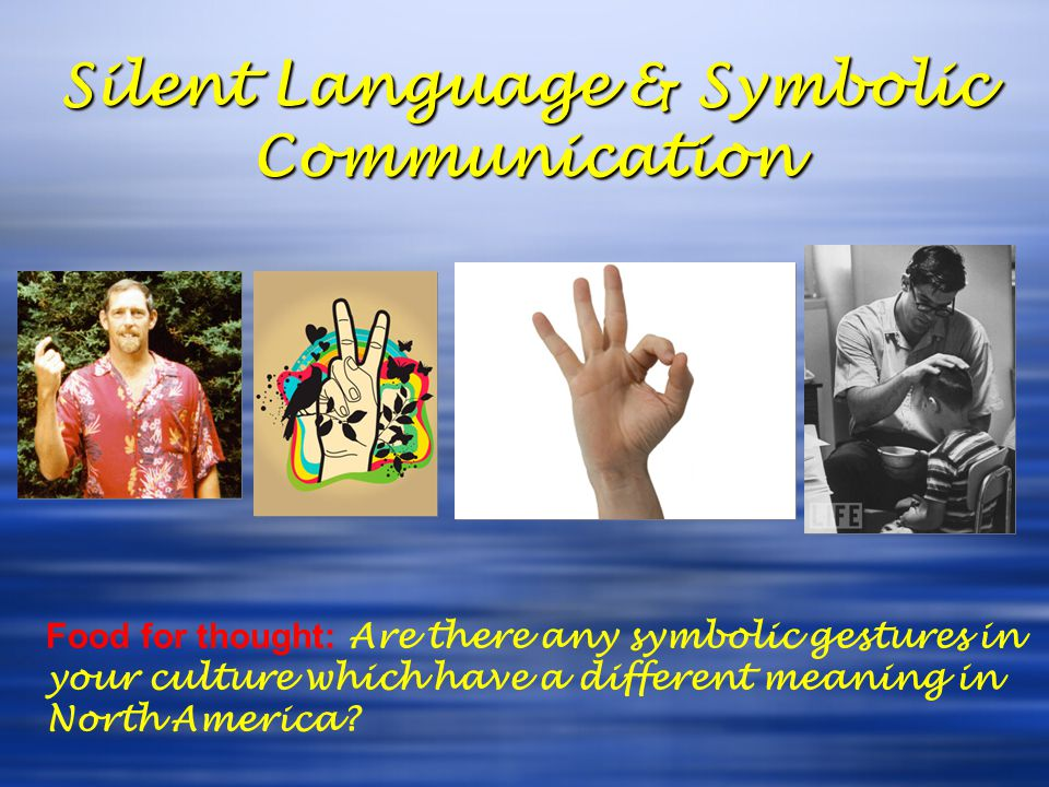 Silent Language & Symbolic Communication