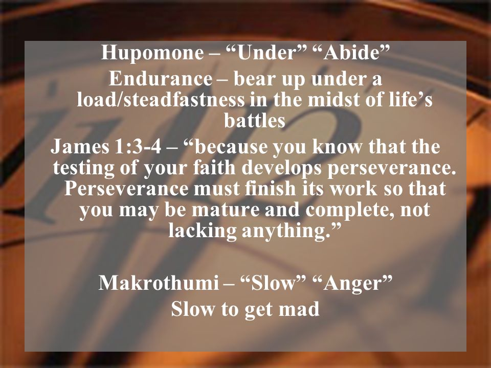 Hupomone – Under Abide Makrothumi – Slow Anger
