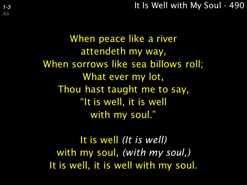 It Is Well with My Soul - 490 1-3 Ab.
