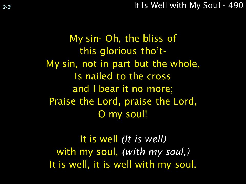 It Is Well with My Soul - 490 2-3.