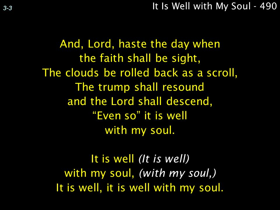 It Is Well with My Soul - 490 3-3.