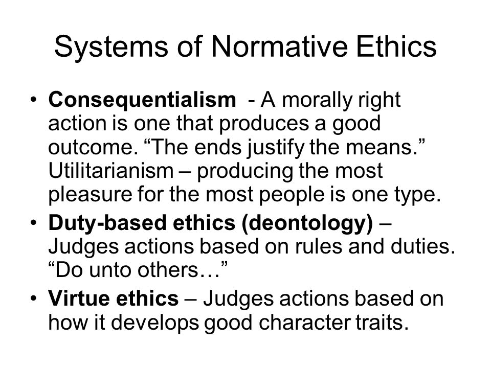Systems of Normative Ethics