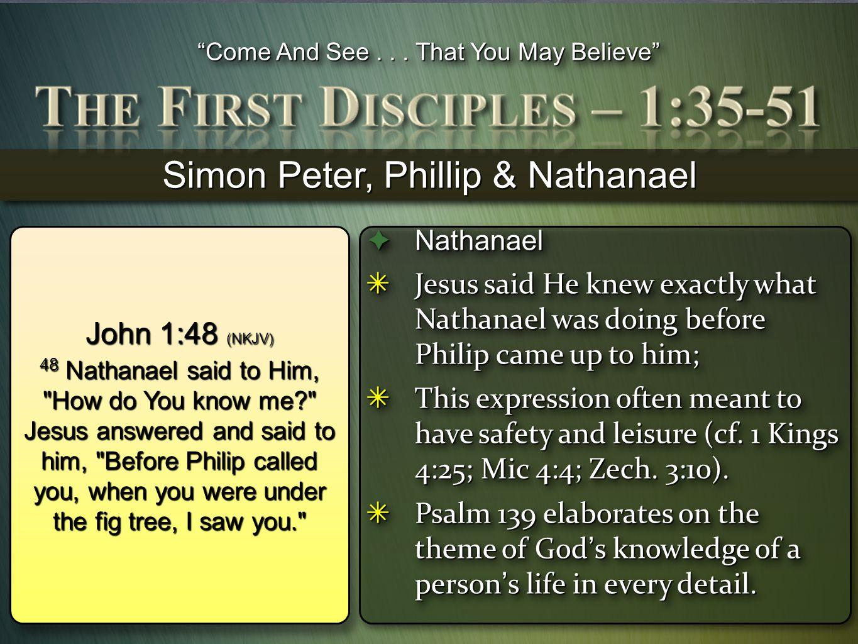 Simon Peter, Phillip & Nathanael