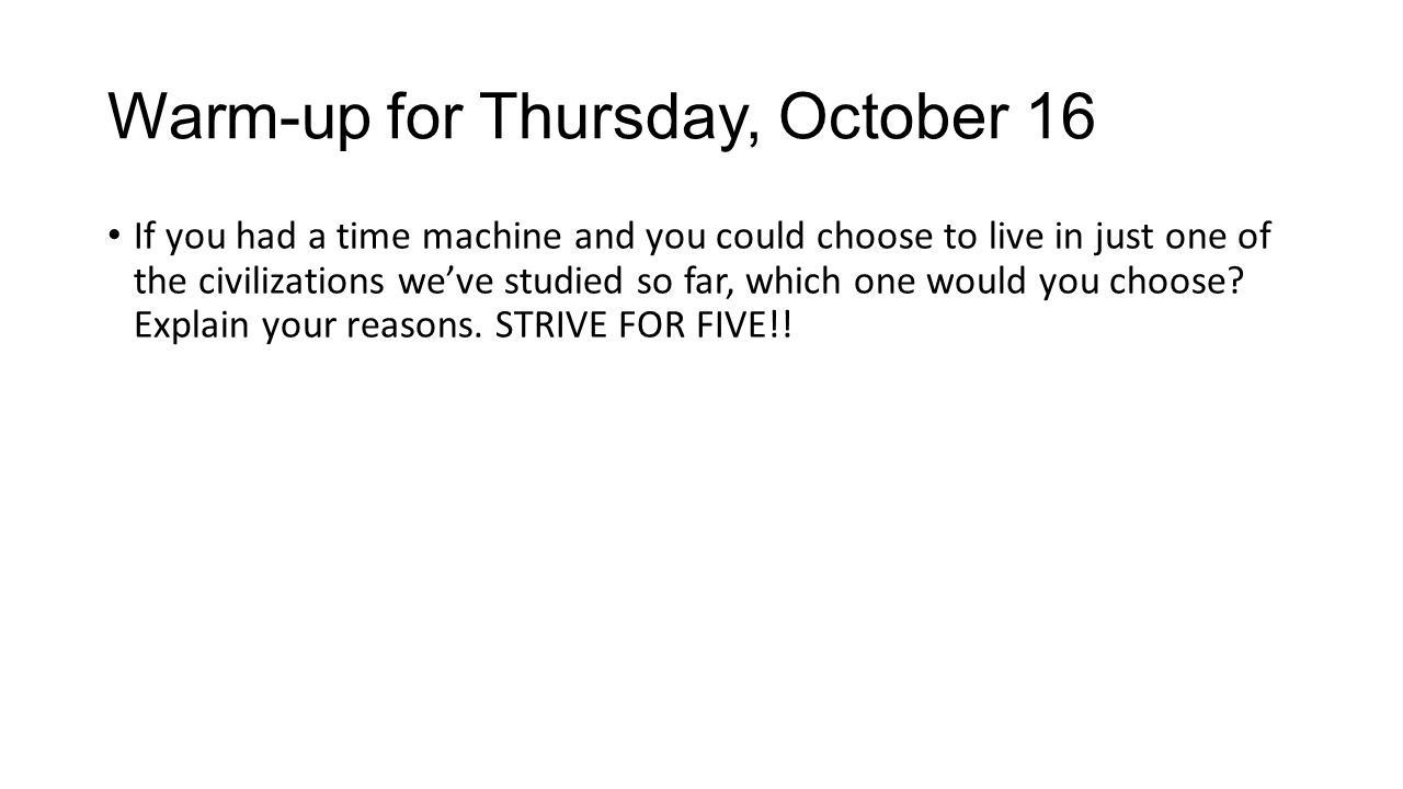 Warm-up for Thursday, October 16