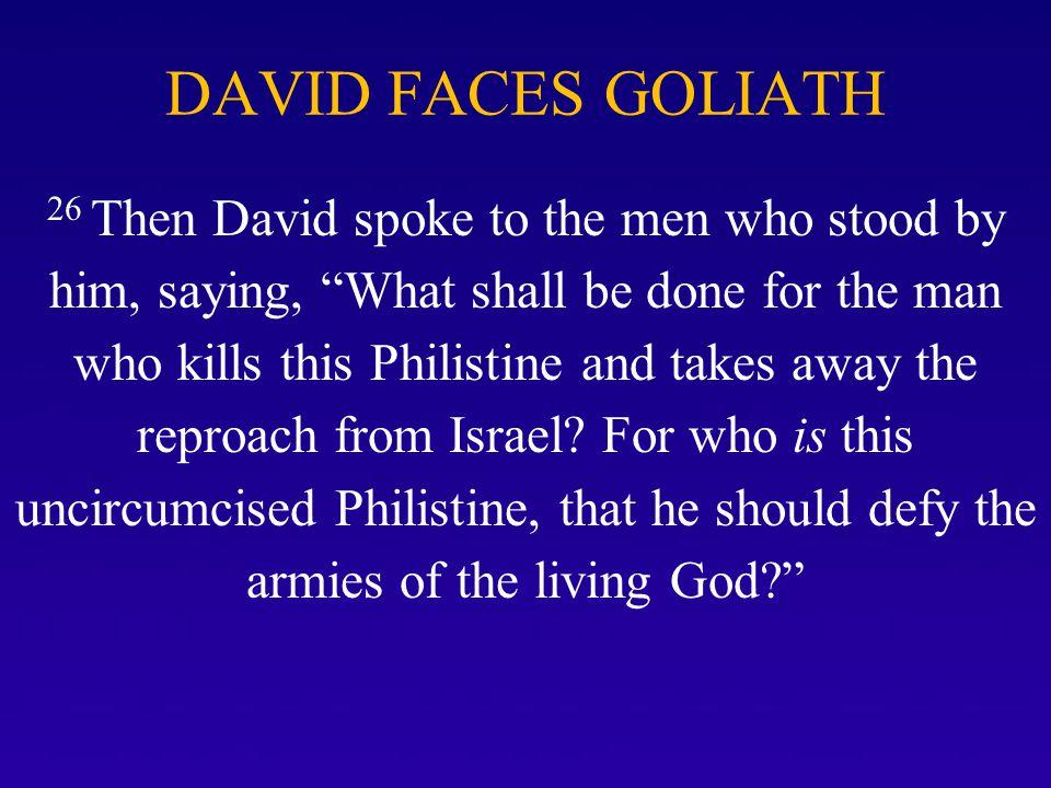DAVID FACES GOLIATH