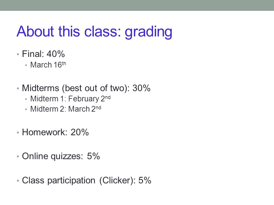About this class: grading