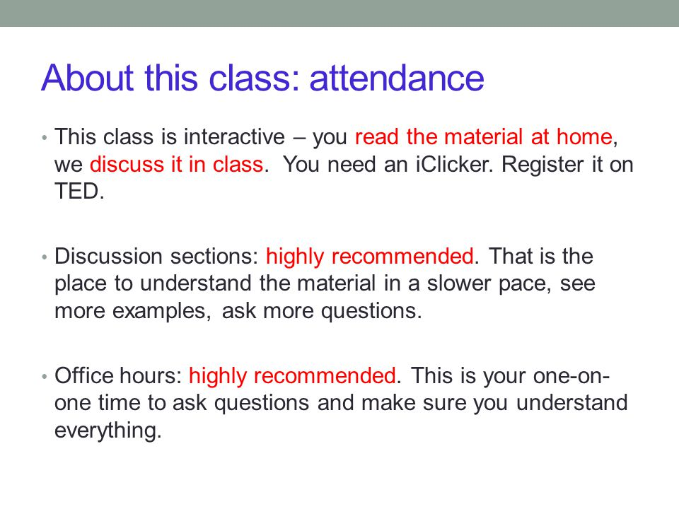 About this class: attendance