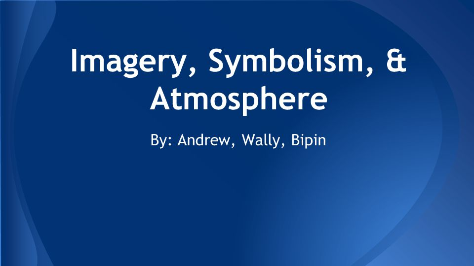 Imagery Anything That Refers To A Sense In A Literary Work Ppt