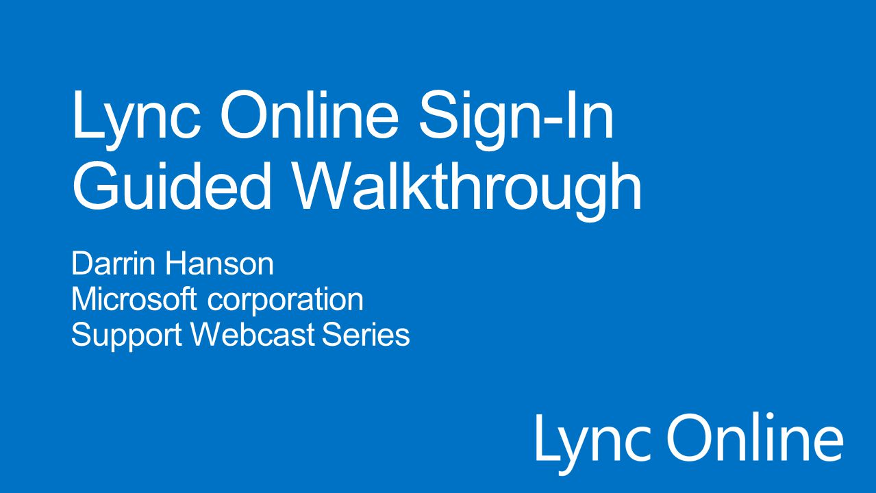 Lync Online Sign-In Guided Walkthrough