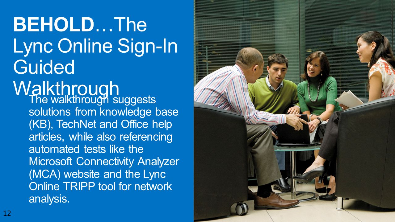 BEHOLD…The Lync Online Sign-In Guided Walkthrough
