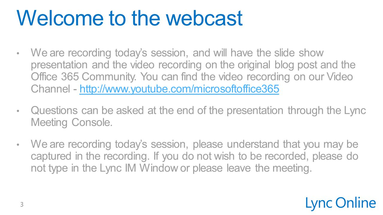 Welcome to the webcast