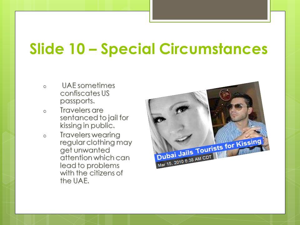 Slide 10 – Special Circumstances