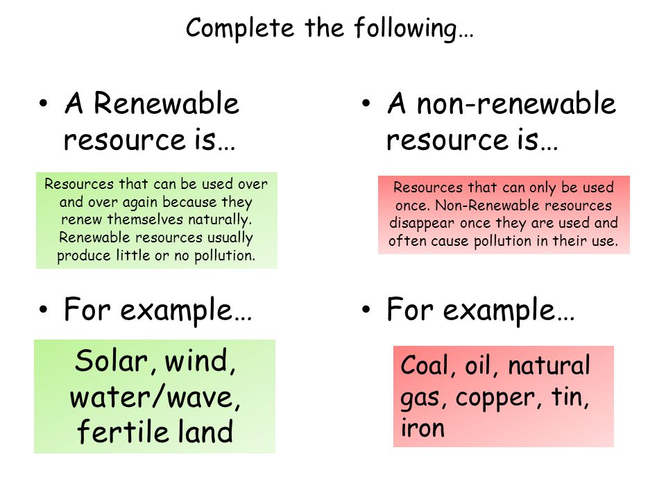 A Renewable resource is…