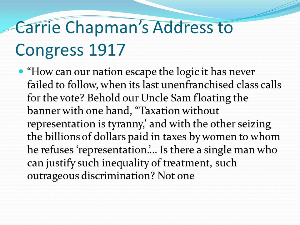 Carrie Chapman's Address to Congress 1917