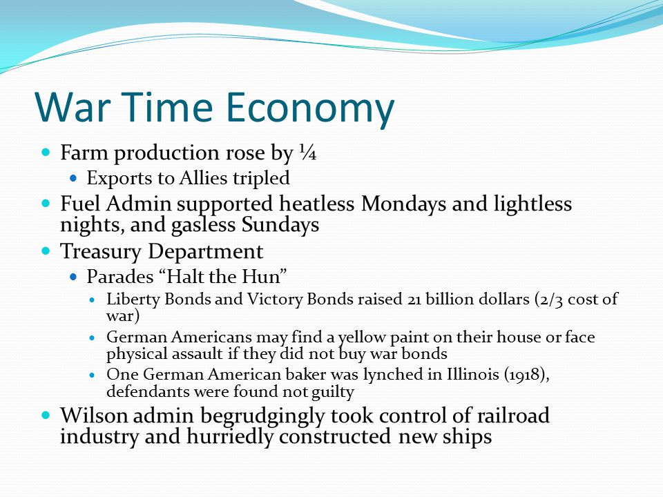 War Time Economy Farm production rose by ¼