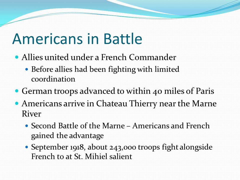 Americans in Battle Allies united under a French Commander