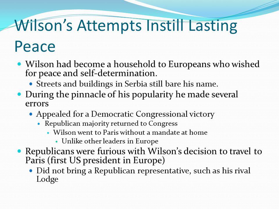 Wilson's Attempts Instill Lasting Peace