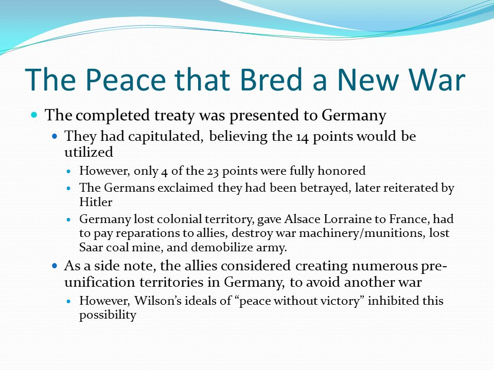 The Peace that Bred a New War